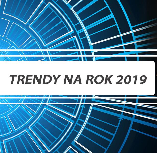 trendy w automatyzacji na rok 2019